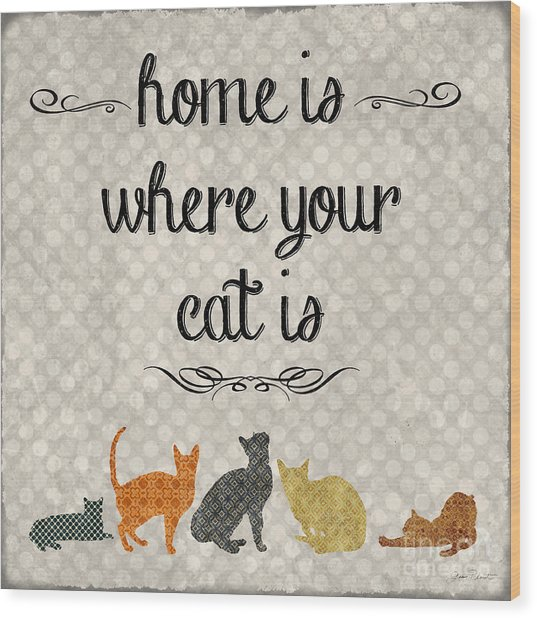 Home Is Where Your Cat Is-jp3040 Wood Print