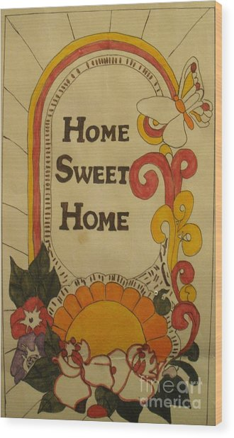 Home Sweet Home Wood Print