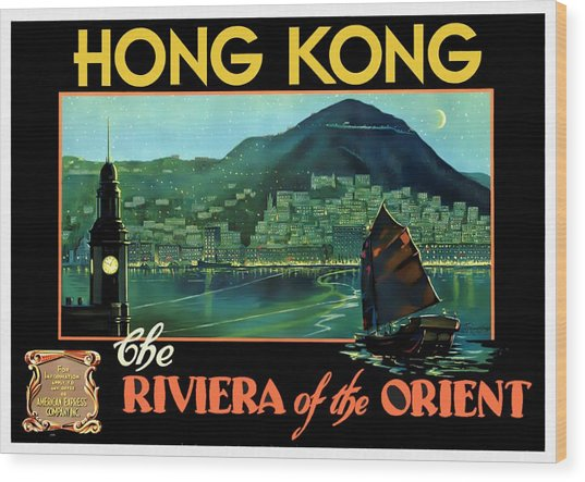 Hong Kong The Riviera Of The Orient - Restored Wood Print