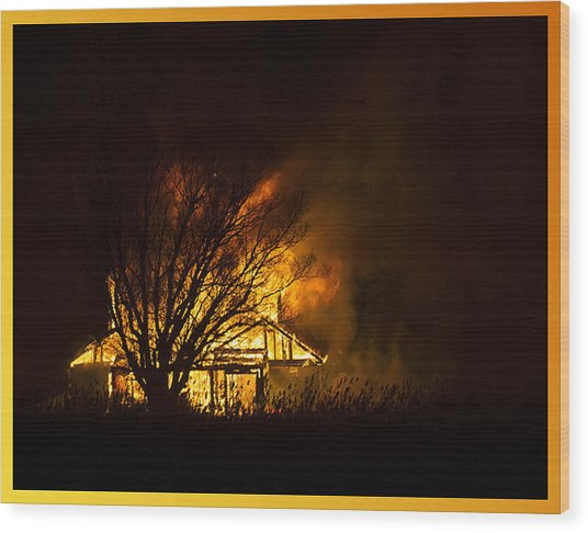 House Fire Wood Print
