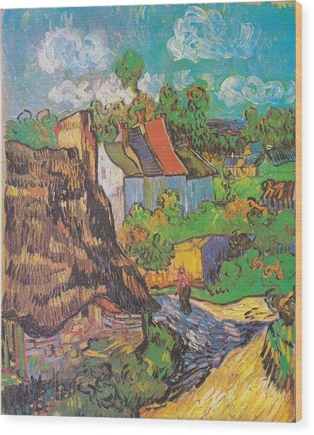 Houses At Auvers Wood Print by Vincent Van Gogh
