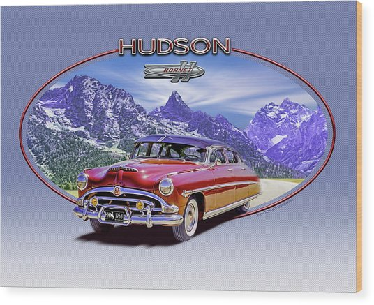 Hudson Hornet Travels The Tetons Wood Print by Ed Dooley