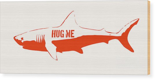 Hug Me Shark Wood Print