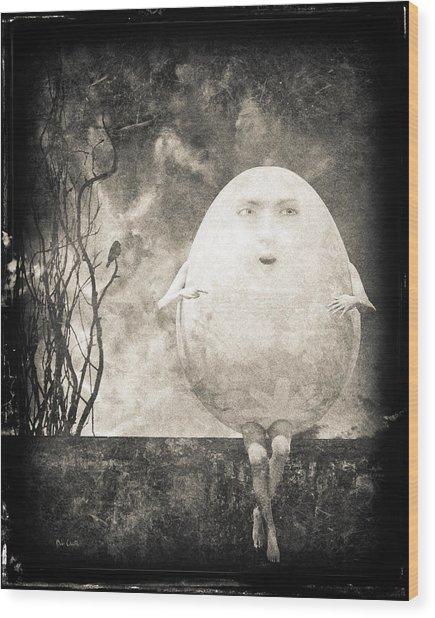Humpty Dumpty Wood Print