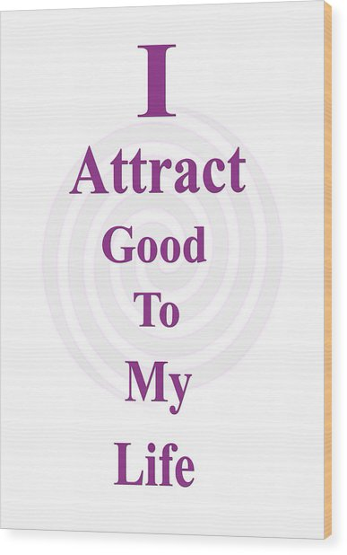 I Attract Wood Print