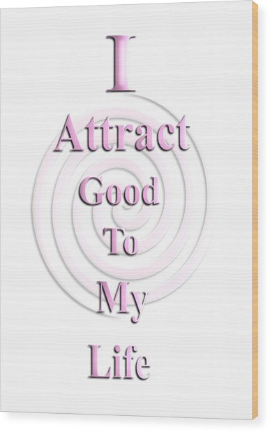 I Attract Pink Wood Print