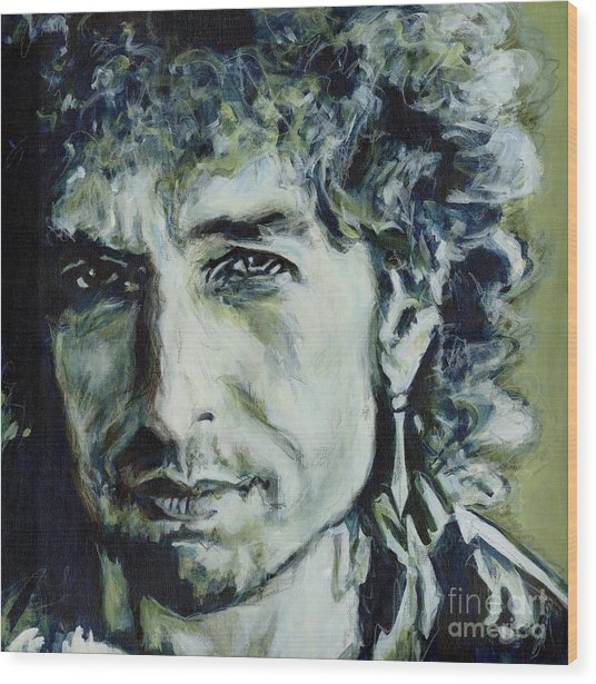 I Could Hold You For A Million Years. Bob Dylan Wood Print