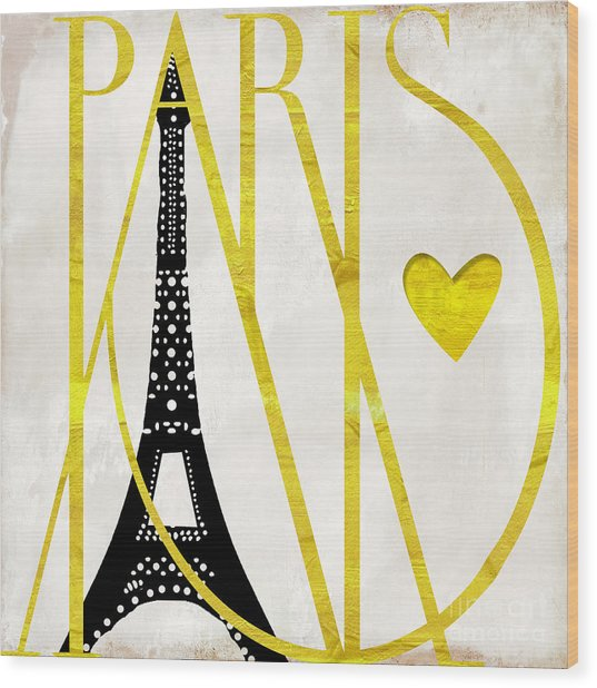 I Love Paris Wood Print