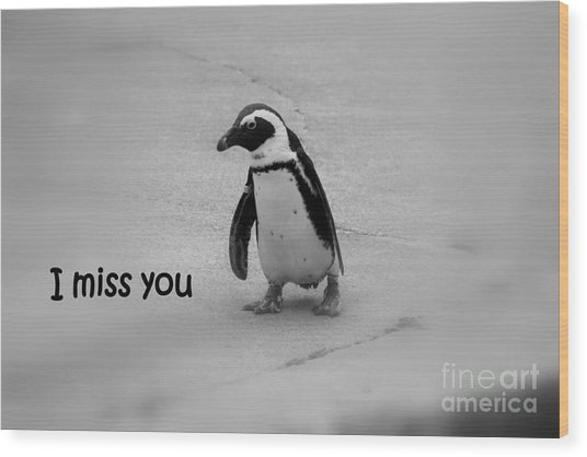 Wood Print featuring the photograph I Miss You by Patti Whitten