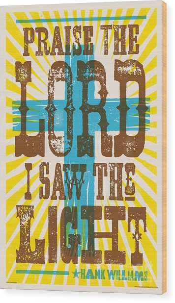 I Saw The Light Lyric Poster Wood Print