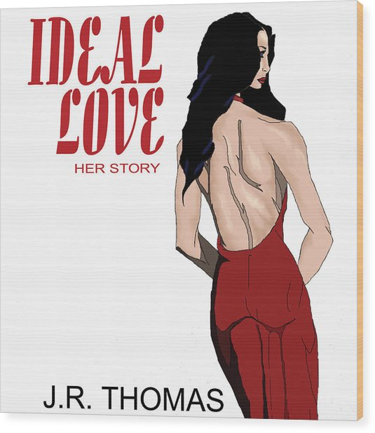 Wood Print featuring the digital art Ideal Love Book Cover by Jayvon Thomas