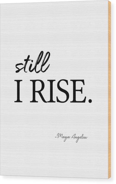 I'll Rise #minimalism 3 Wood Print