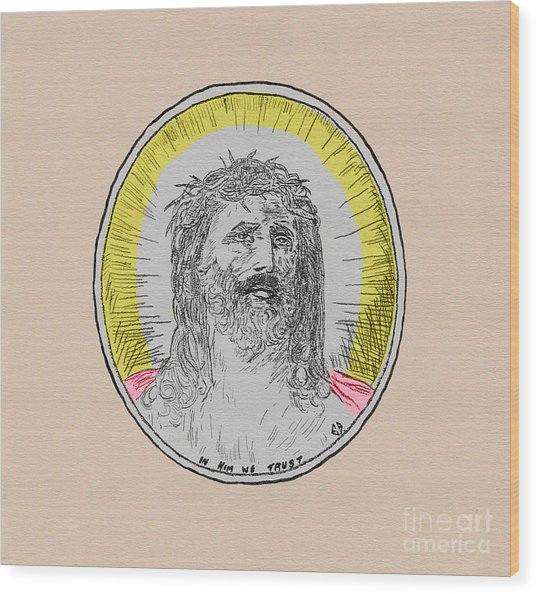 In Him We Trust Colorized Wood Print
