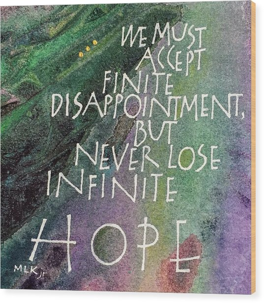 Inspirational Saying Hope Wood Print