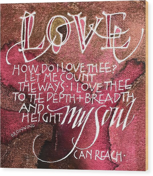 Inspirational Saying Love Wood Print