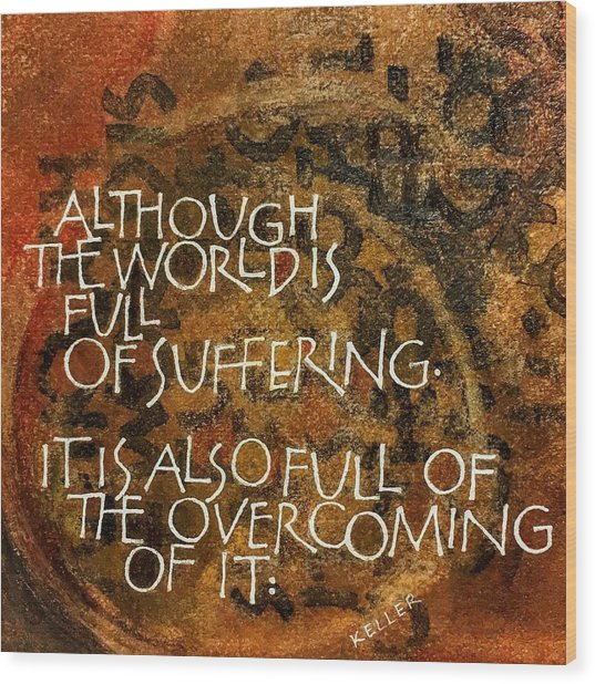 Inspirational Saying Overcome Wood Print