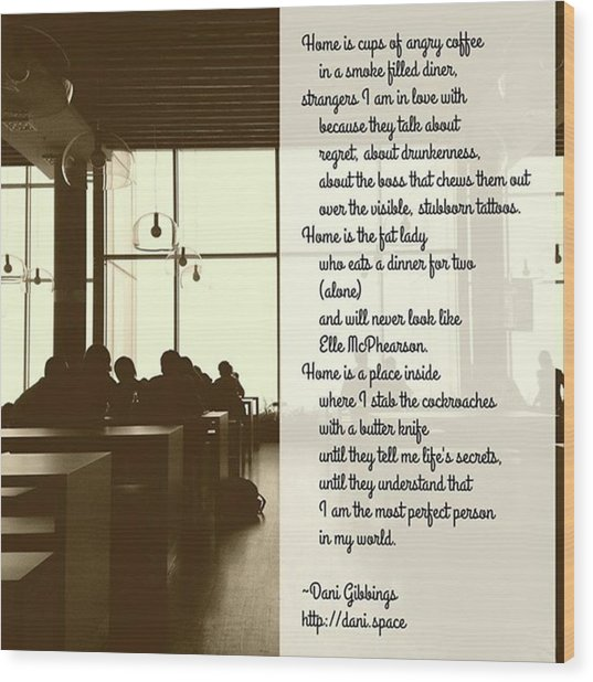 #instapoet #poetrycommunity #poetry Wood Print by Danielle McGaw