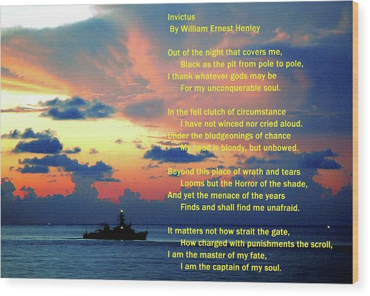 Invictus By William Ernest Henley Wood Print