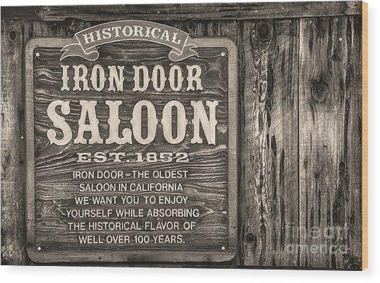 Iron Door Saloon 1852 Wood Print