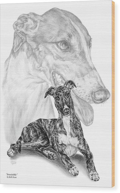 Irresistible - Greyhound Dog Print Wood Print