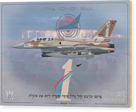 Israeli Air Force F-16i Sufa The One Squadron  Wood Print