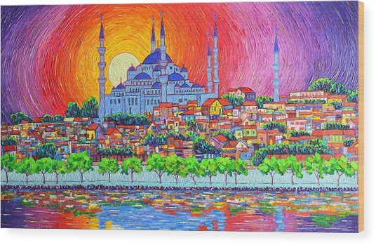 Istanbul Blue Mosque Sunset Modern Impressionist Palette Knife Oil Painting By Ana Maria Edulescu    Wood Print