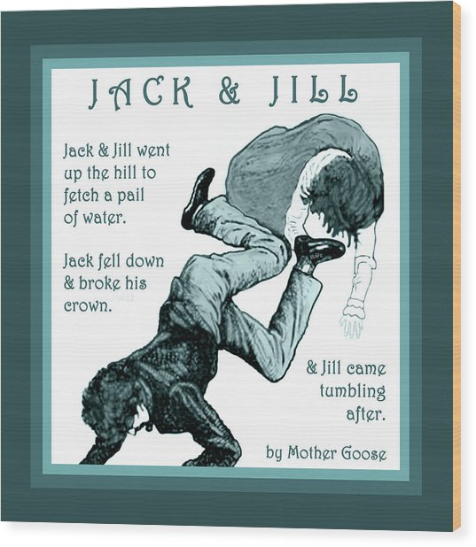 Jack And Jill Vintage Mother Goose Nursery Rhyme Wood Print