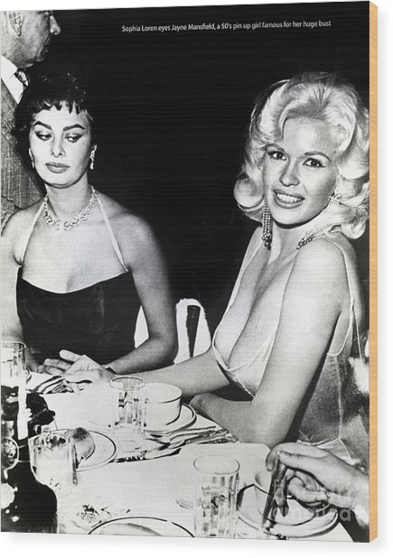 Jayne Mansfield Hollywood  Actress Sophia Loren 1957 Wood Print