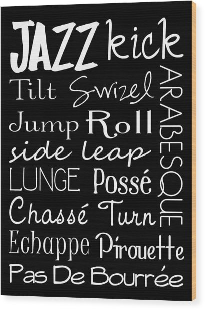 Jazz Dance Subway Art  Poster Wood Print