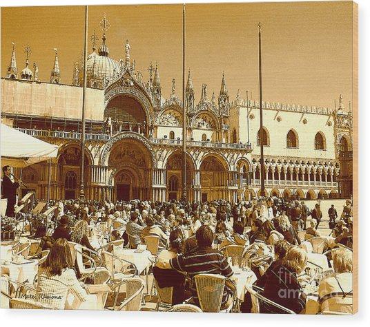 Jazz In Piazza San Marco Wood Print