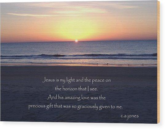 Jesus My Light Wood Print by Chris Jones