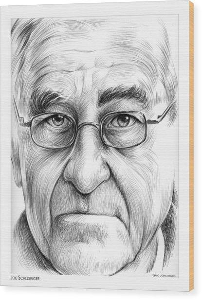 Joe Schlesinger Wood Print