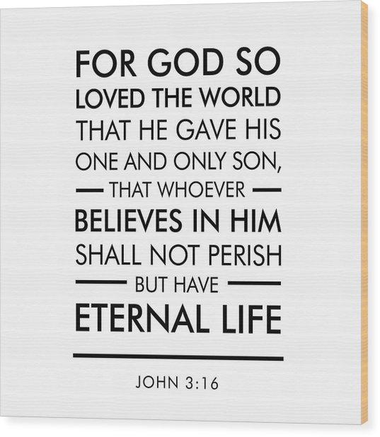 John 3-16 - Spiritual Wall Art - Bible Verses Art Wood Print