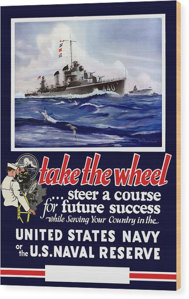 Join The Us Navy - Ww2 Wood Print