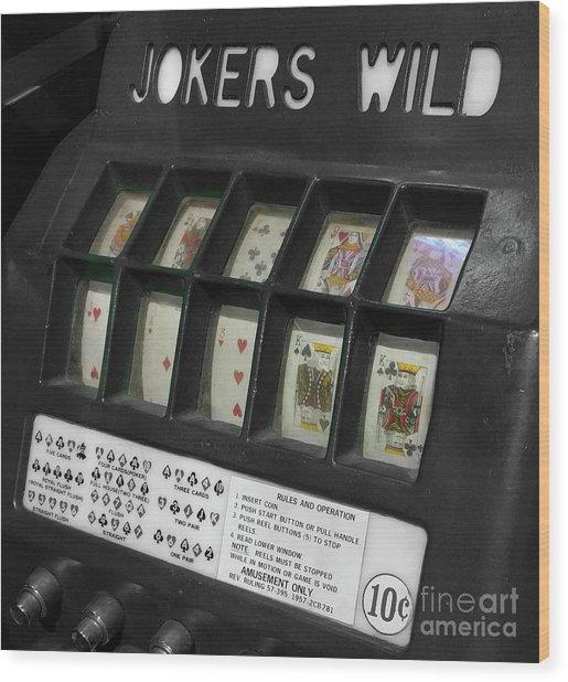 Joker's Wild  Wood Print by Steven Digman
