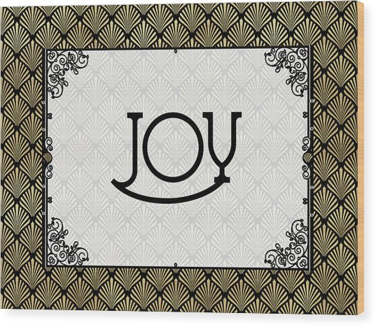 Joy - Art Deco Wood Print