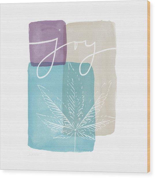 Joy Cannabis Leaf Watercolor- Art By Linda Woods Wood Print
