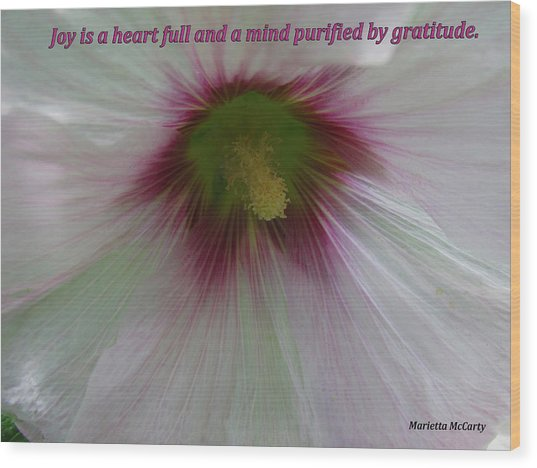 Joy Is A Heart Full Of Gratitude Wood Print