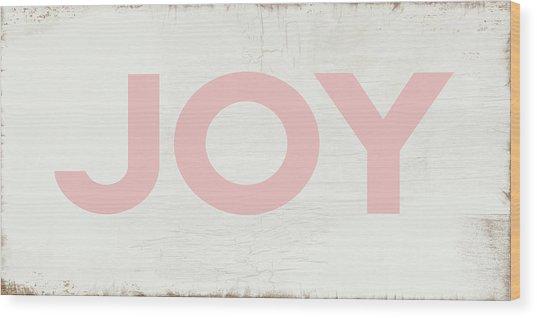 Joy Sign Pink- Art By Linda Woods Wood Print