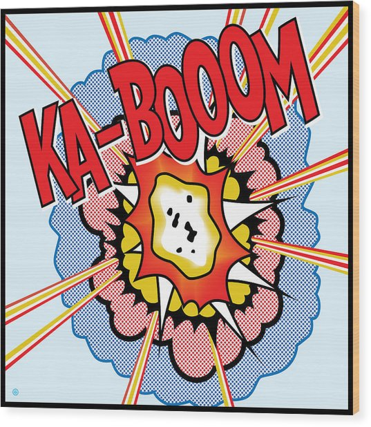Ka-booom Wood Print