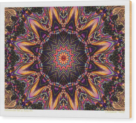 kaleido Perf10 9cAvi 44 Wood Print by Terry Anderson