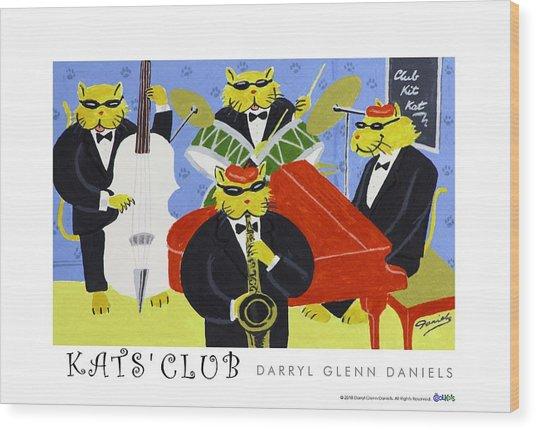 Kats Club Wood Print