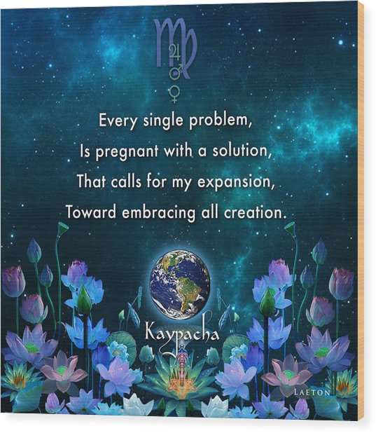 Kaypacha's Mantra 10.28.2015 Wood Print