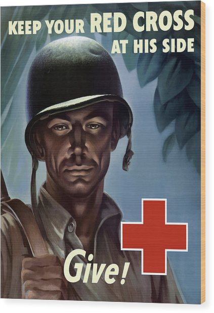 Keep Your Red Cross At His Side Wood Print