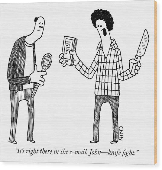 Knife Fight Wood Print