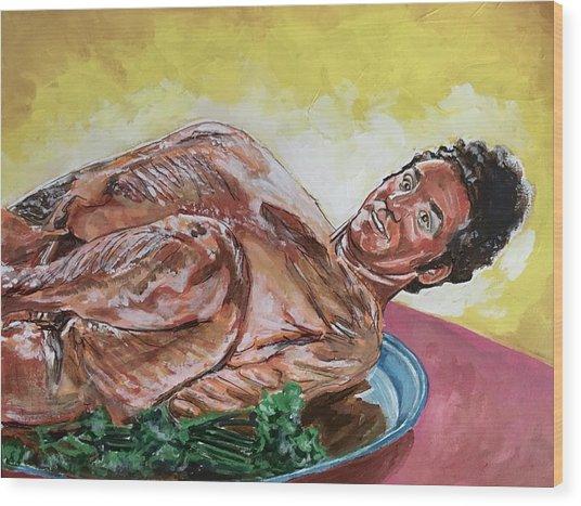 Kramer Turkey Wood Print