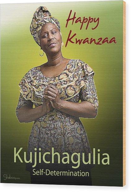 Kwanzaa Kujichagulia Wood Print