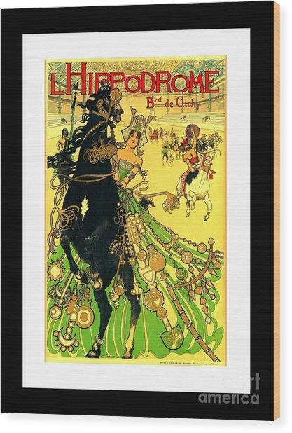L Hippodrome 1905 Parisian Art Nouveau Poster II 1905 Wood Print