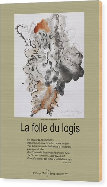 La Folle Du Logis Wood Print