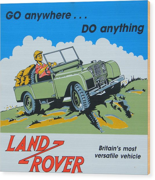 Landrover Advert - Go Anywhere.....do Anything Wood Print